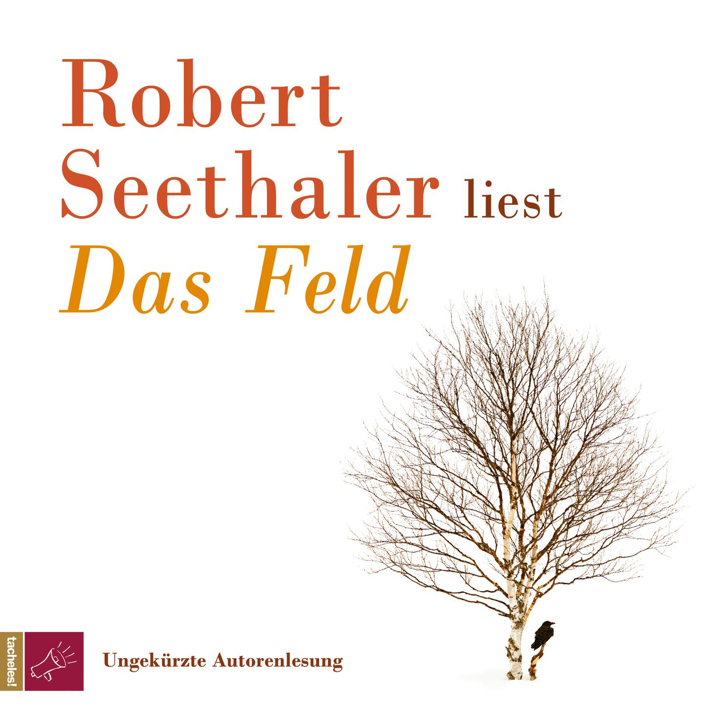 Robert Seethaler Das Feld g lazarus feld blumen op 153