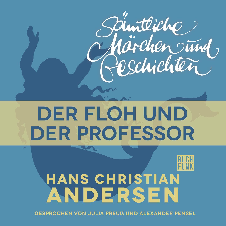 Hans Christian Andersen H. C. Andersen: Sämtliche Märchen und Geschichten, Der Floh und der Professor h g ewers perry rhodan 1221 der oxtorner und der admiral