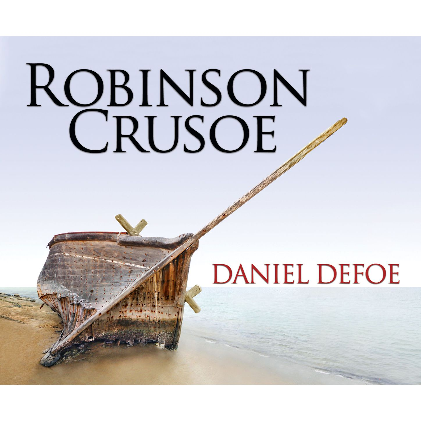 Daniel Defoe Robinson Crusoe (Unabridged) daniel defoe the life and aventures of robinson crusoe to which is prefixed a biographical memoir of daniel de foe volume 3