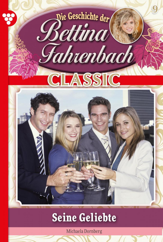 Michaela Dornberg Bettina Fahrenbach Classic 9 – Liebesroman oliver zimmermann xml als neuer standard der digitalen markierungssprachen