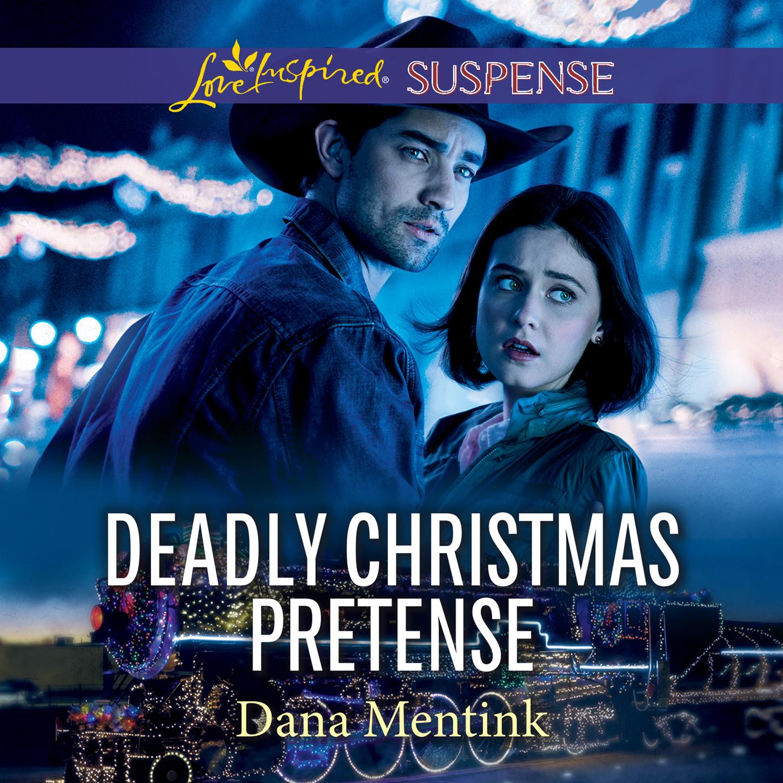 цена на Dana Mentink Deadly Christmas Pretense - Roughwater Ranch Cowboys, Book 2 (Unabridged)
