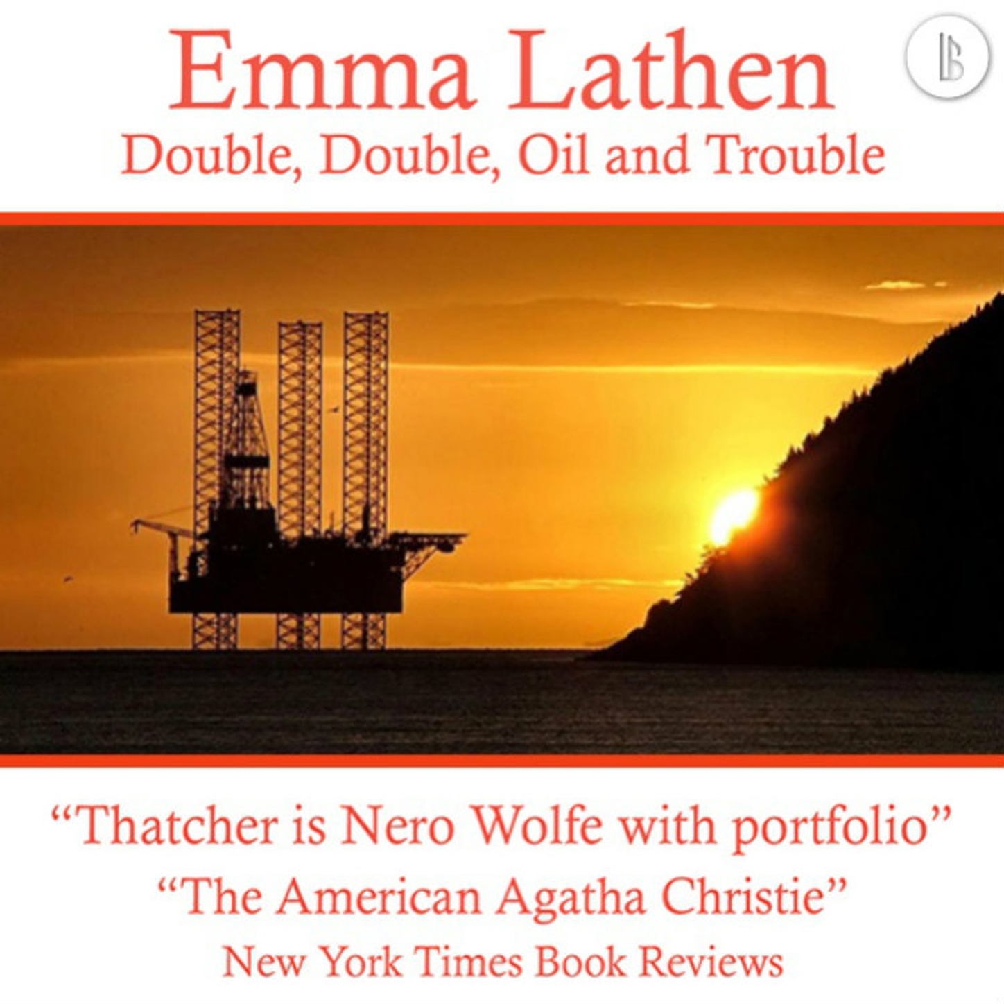 Emma Lathen Double, Double, Oil and Trouble - The Emma Lathen Booktrack Edition, Book 17 цена 2017