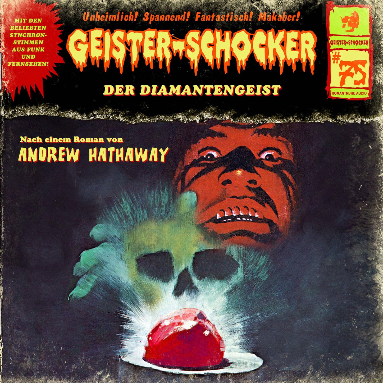 Geister-Schocker, Folge 75: Der Diamantengeist фото