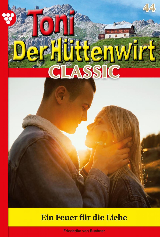 Friederike von Buchner Toni der Hüttenwirt Classic 44 – Heimatroman franziska marr vertrauen und glaubwurdigkeit eine betrachtung nach niklas luhmann und katja gotsch