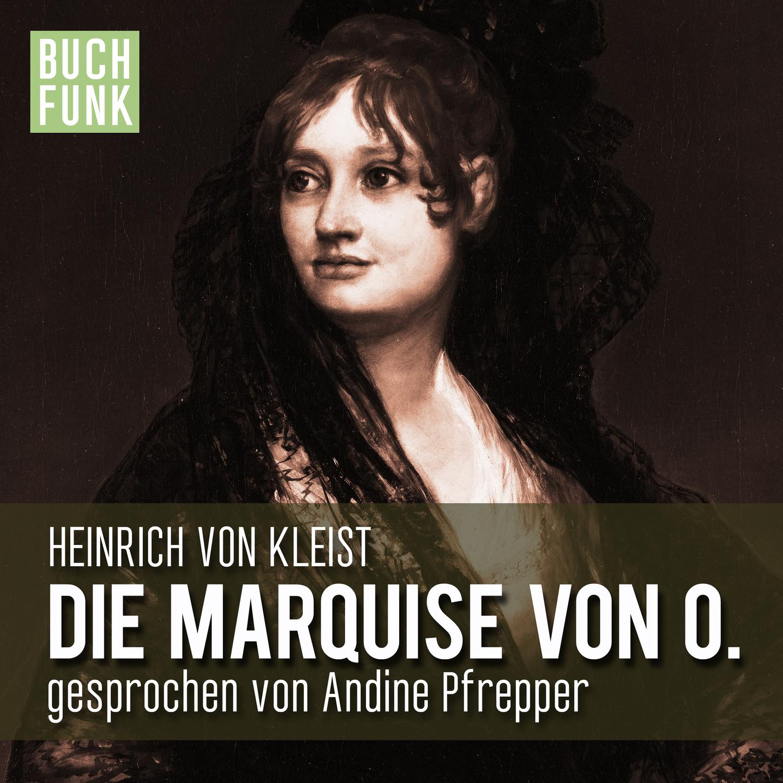 цена Heinrich von Kleist Die Marquise von O. онлайн в 2017 году
