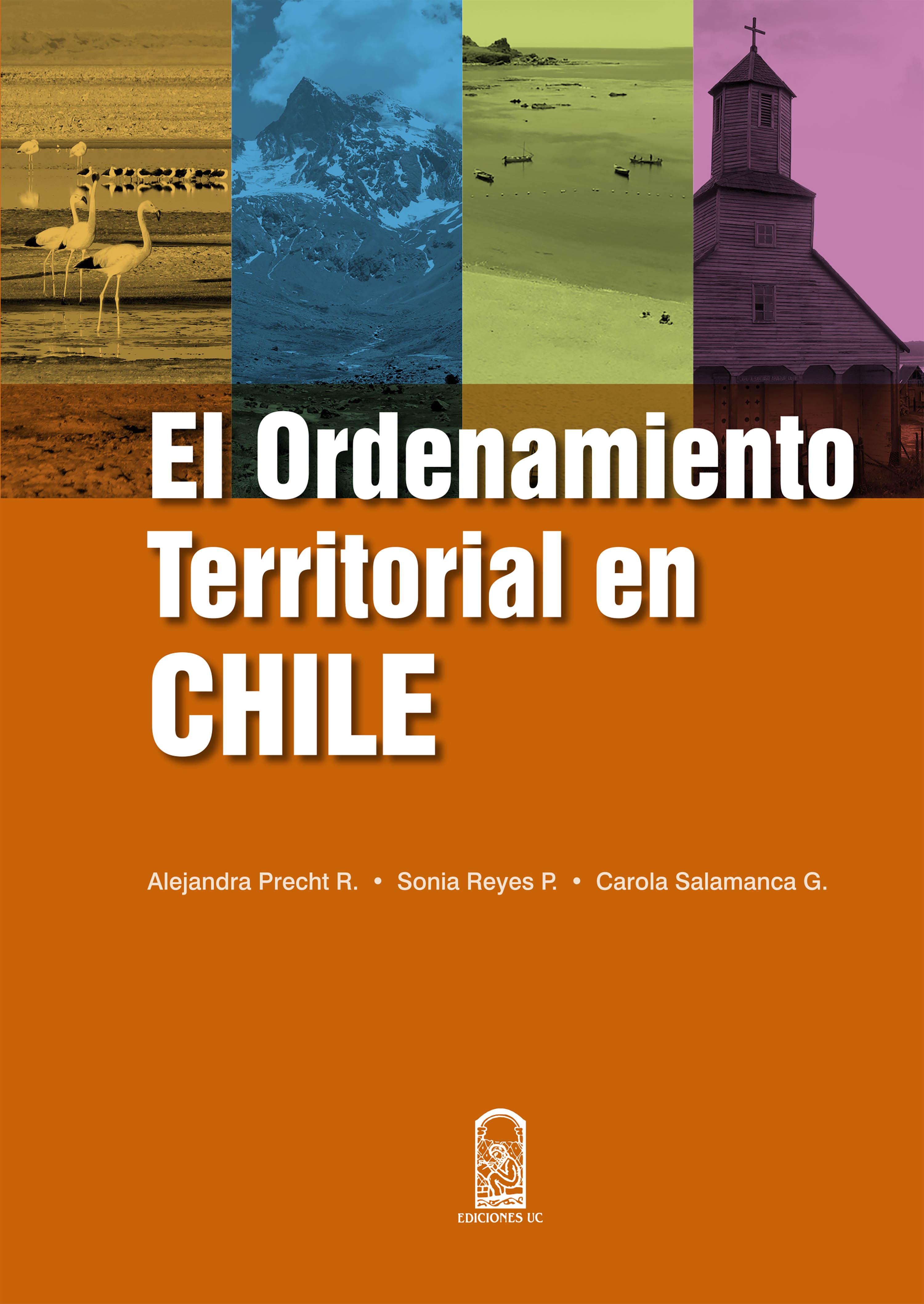 Alejandra Precht Rorris El ordenamiento territorial en Chile