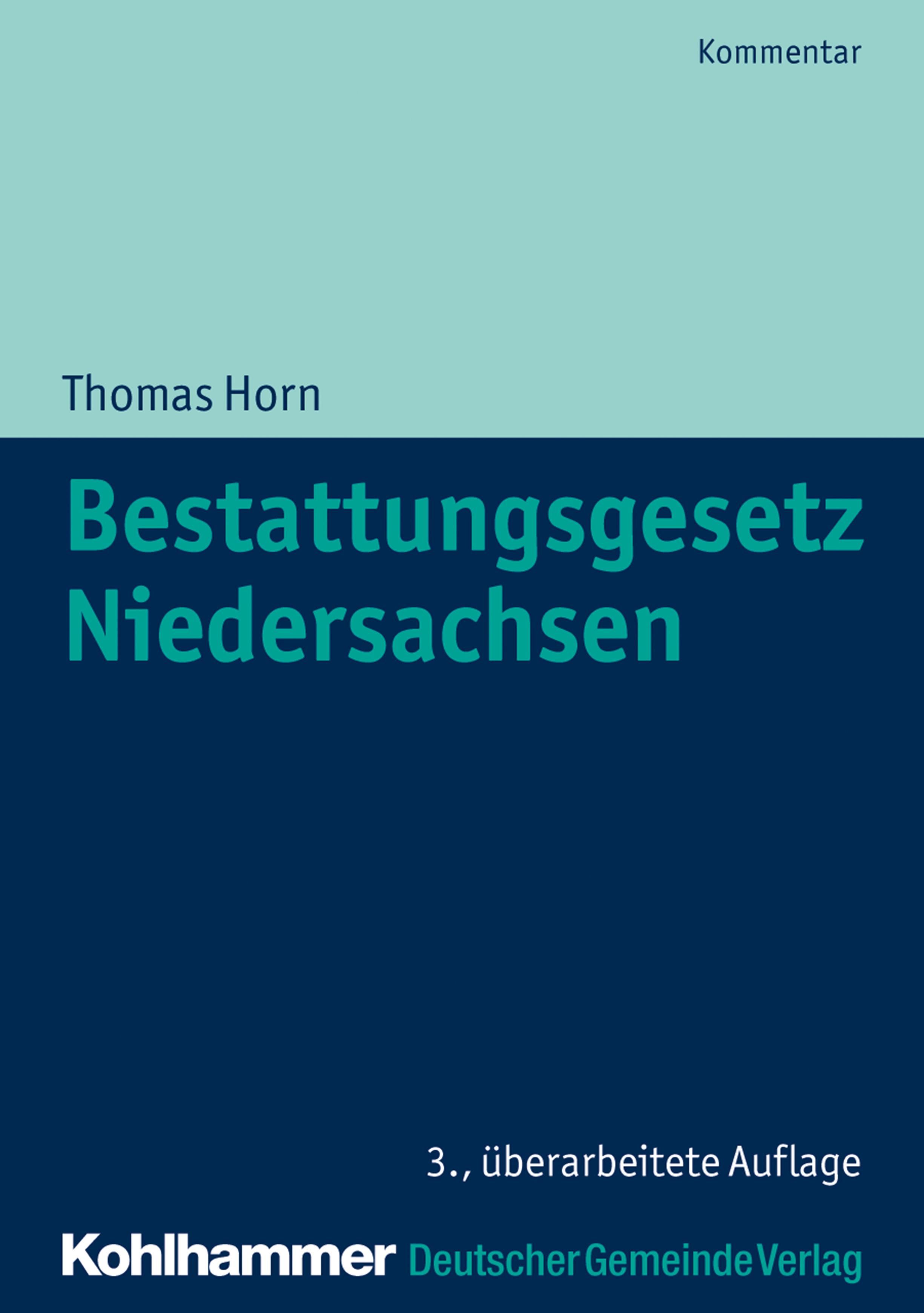 Thomas Horn Bestattungsgesetz Niedersachsen gebhard deissler anatomie und physiologie des quantischen kulturbewusstseins