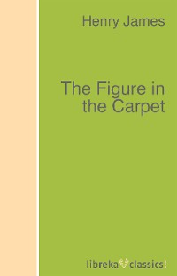 Фото - Генри Джеймс The Figure in the Carpet генри джеймс essential novelists henry james