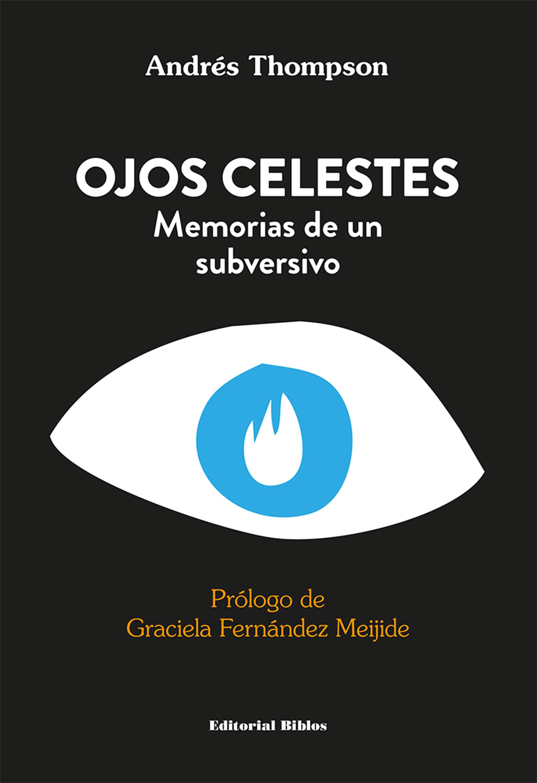 Andrés Thompson Ojos celestes