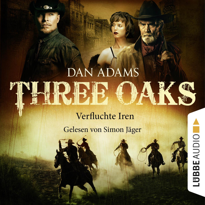 Dan Adams Three Oaks, Folge 5: Verfluchte Iren недорого