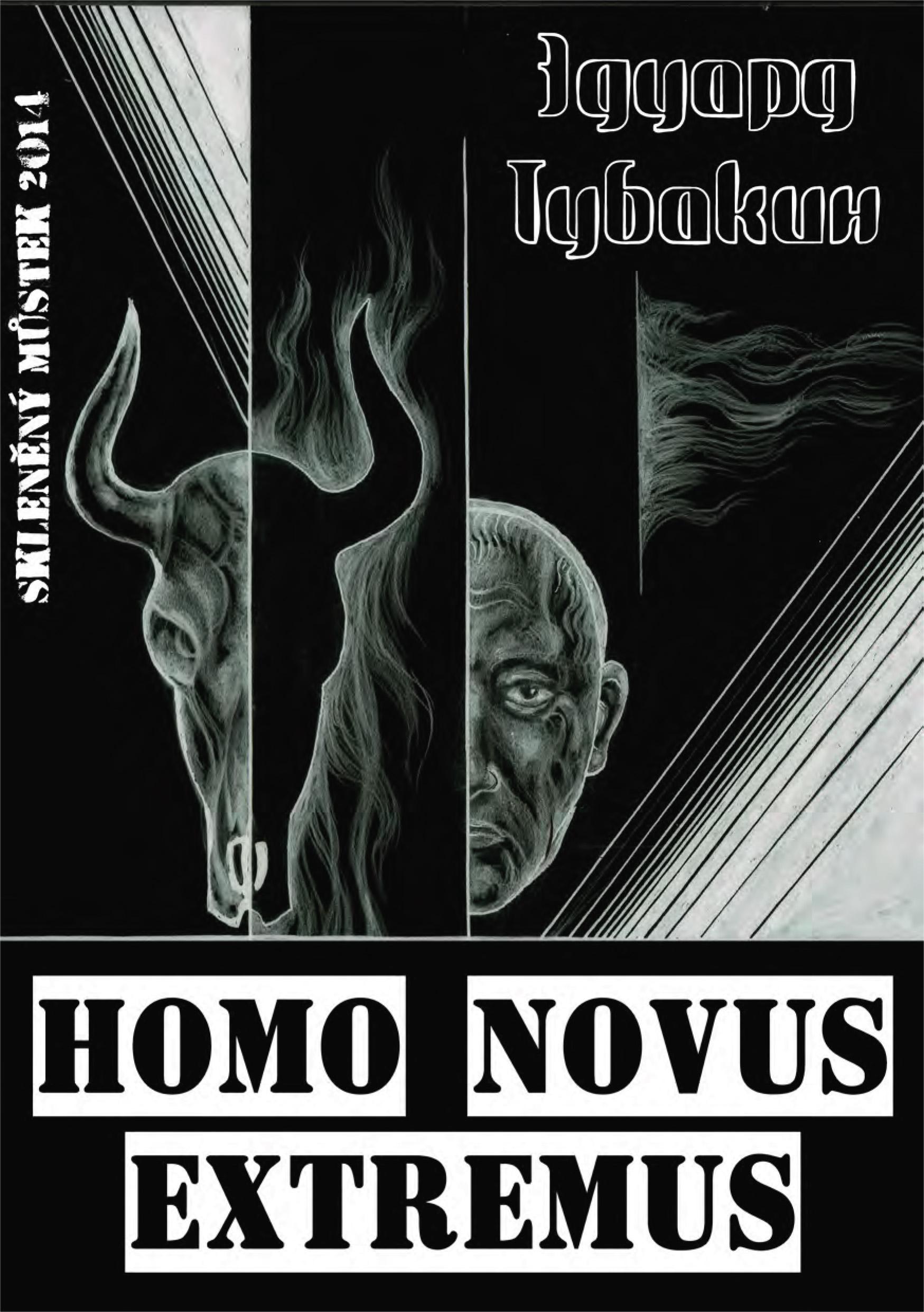 Эдуард Тубакин Homo Novus Extremus novus 4 26