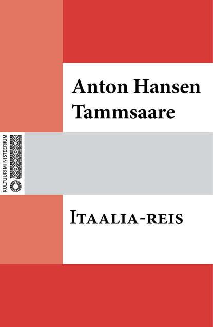 Anton Hansen Tammsaare Itaalia-reis