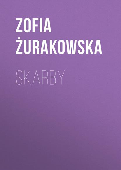 Zofia Żurakowska Skarby zofia żurakowska pożegnanie domu