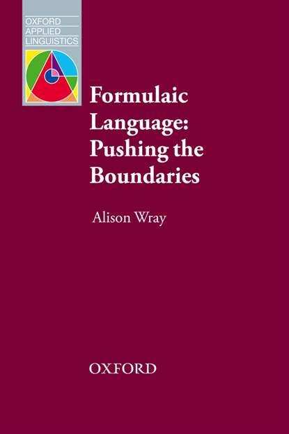 Alison Wray Formulaic Language