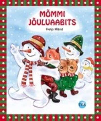 M?mmi j?uluaabits. Heljo M?nd. ISBN: 9789949471737