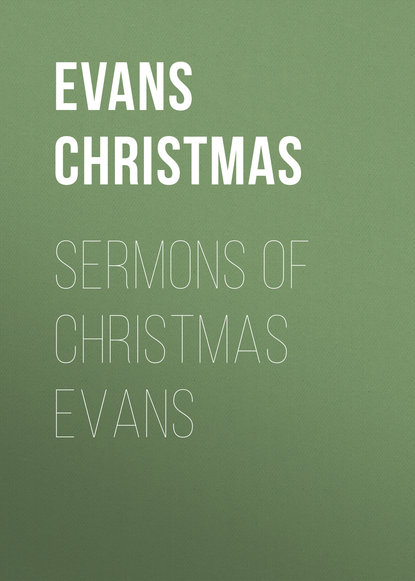 Evans Christmas Sermons of Christmas Evans цена 2017