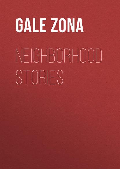 Gale Zona Neighborhood Stories