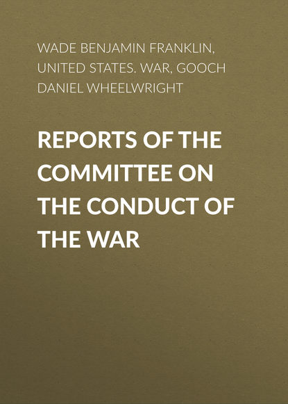 Фото - Gooch Daniel Wheelwright Reports of the Committee on the Conduct of the War daniel medina the scandalous menu