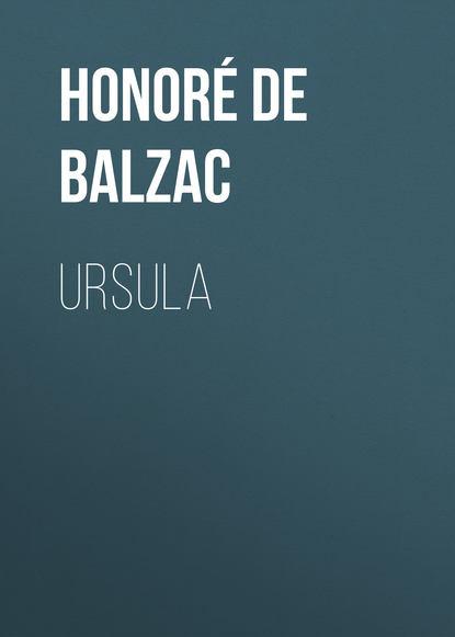 Оноре де Бальзак Ursula оноре де бальзак seraphita