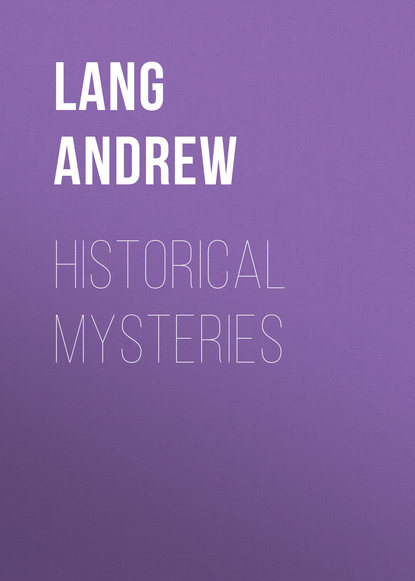 Фото - Lang Andrew Historical Mysteries andrew lang king arthur