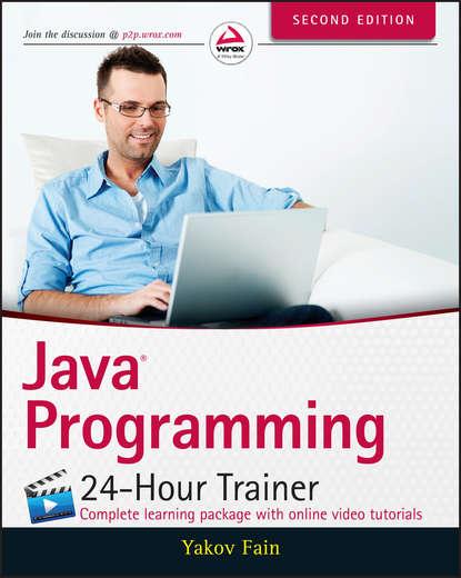 Yakov Fain Java Programming. 24-Hour Trainer java websocket programming