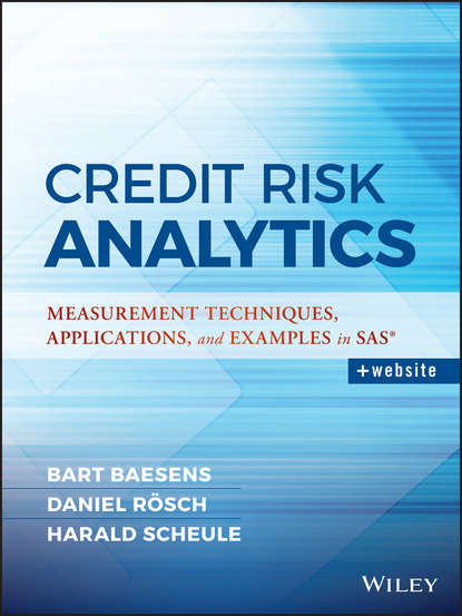 Bart Baesens Credit Risk Analytics. Measurement Techniques, Applications, and Examples in SAS mingyuan zhang credit risk assessment the new lending system for borrowers lenders and investors