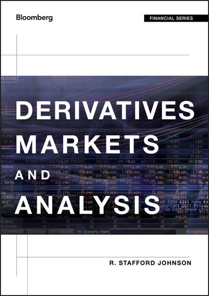 R. Johnson Stafford Derivatives Markets and Analysis gordon peery f the post reform guide to derivatives and futures
