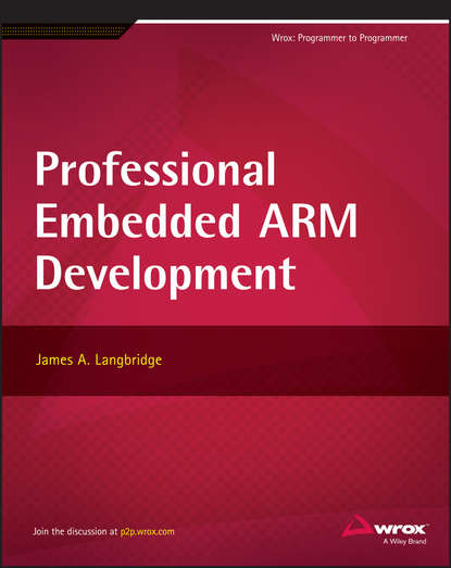 James Langbridge A. Professional Embedded ARM Development debugging embedded microprocessor systems