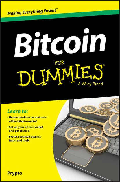 Prypto Bitcoin For Dummies prypto bitcoin for dummies isbn 9781119076414