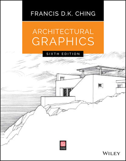 Francis D. K. Ching Architectural Graphics architectural drawings