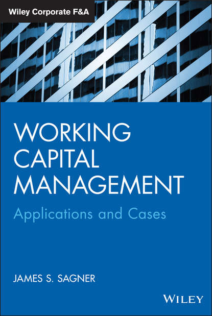 James Sagner Working Capital Management. Applications and Case Studies mohamed el reedy a construction management for industrial projects a modular guide for project managers