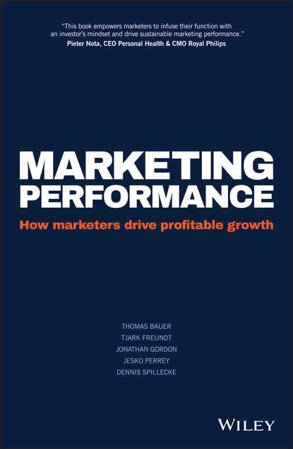 цена на Jesko Perrey Marketing Performance. How Marketers Drive Profitable Growth