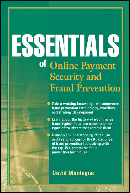 David Montague A. Essentials of Online payment Security and Fraud Prevention недорого