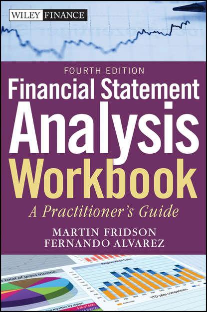 Фото - Fernando Alvarez Financial Statement Analysis Workbook. A Practitioner's Guide willi brammertz unified financial analysis