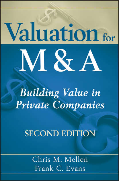 Frank Evans C. Valuation for M&A. Building Value in Private Companies euryale ferox and its medicinal value