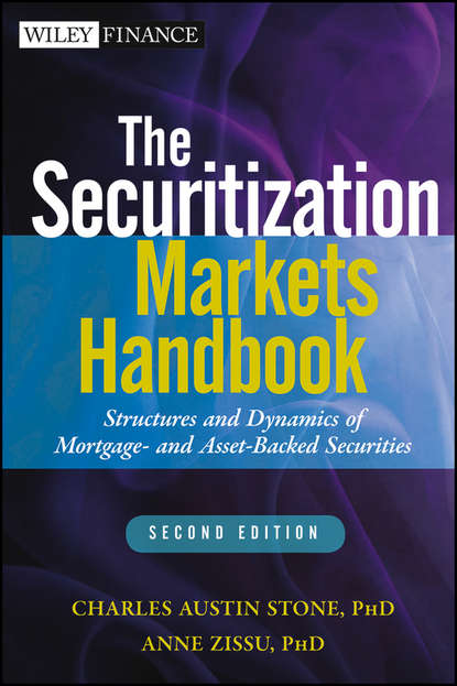 Anne Zissu The Securitization Markets Handbook. Structures and Dynamics of Mortgage- and Asset-backed Securities the making of a market guru