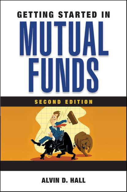 Alvin Hall D. Getting Started in Mutual Funds
