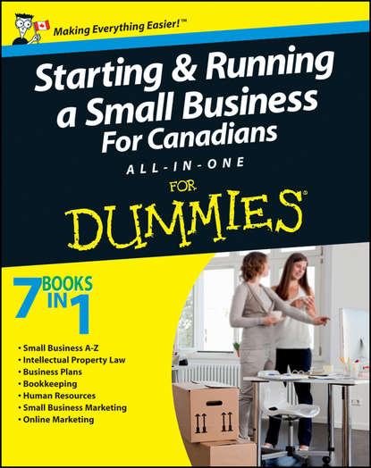 John Aylen Starting and Running a Small Business For Canadians For Dummies All-in-One eric tyson starting a business all in one for dummies