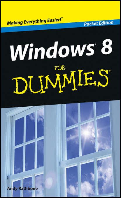 Andy Rathbone Windows 8 For Dummies, Pocket Edition