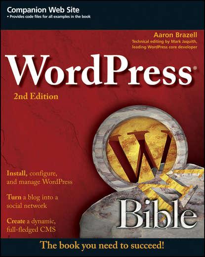 Aaron Brazell WordPress Bible joe casabona responsives design mit wordpress