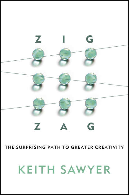 Keith Sawyer Zig Zag. The Surprising Path to Greater Creativity nick udall the way of nowhere eight questions to release our creative potential