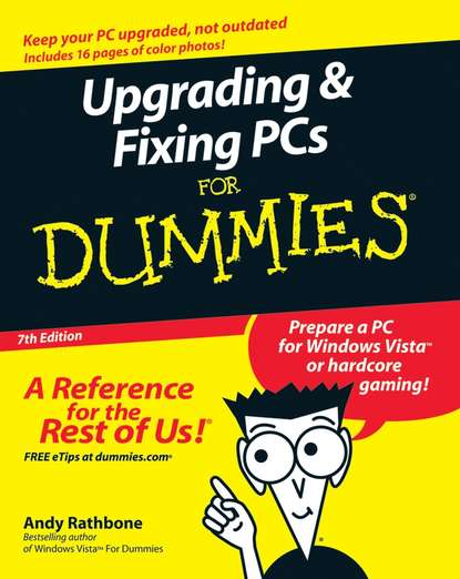 Фото - Andy Rathbone Upgrading and Fixing PCs For Dummies andy rathbone upgrading and fixing computers do it yourself for dummies