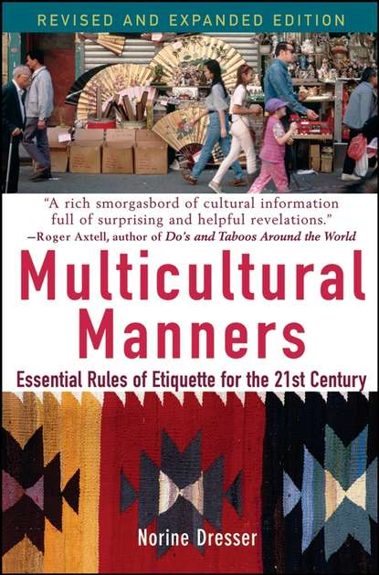 Norine Dresser Multicultural Manners. Essential Rules of Etiquette for the 21st Century the virginian's cultural clashes