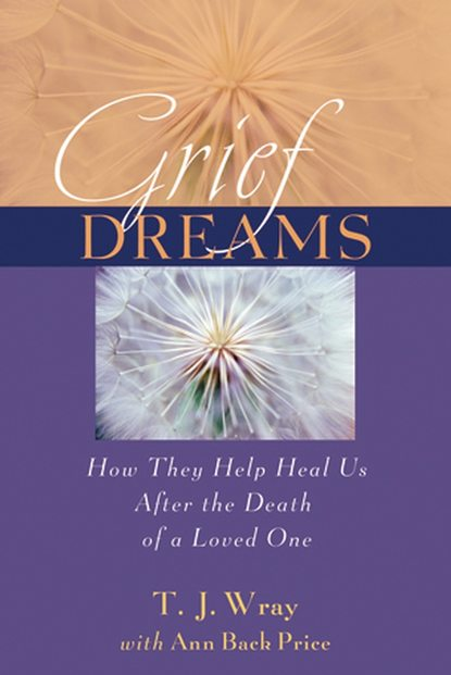 Ann Price Back Grief Dreams. How They Help Us Heal After the Death of a Loved One wendy ann diaz a high price for justice