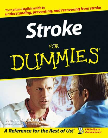 John Marler R. Stroke For Dummies impact of caregiver education on stroke survivors and their caregivers