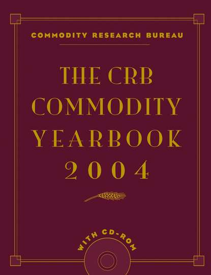 Commodity Bureau Research The CRB Commodity Yearbook 2004 commodity or dignity