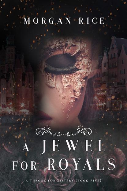 A Jewel for Royals : Морган Райс