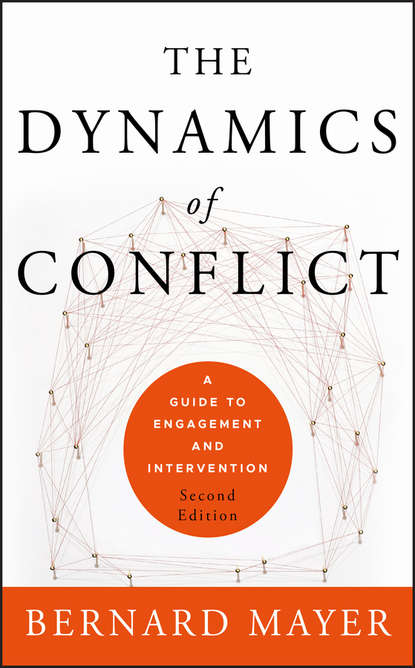 Bernard Mayer The Dynamics of Conflict. A Guide to Engagement and Intervention intergroup contact and post conflict community reconciliation