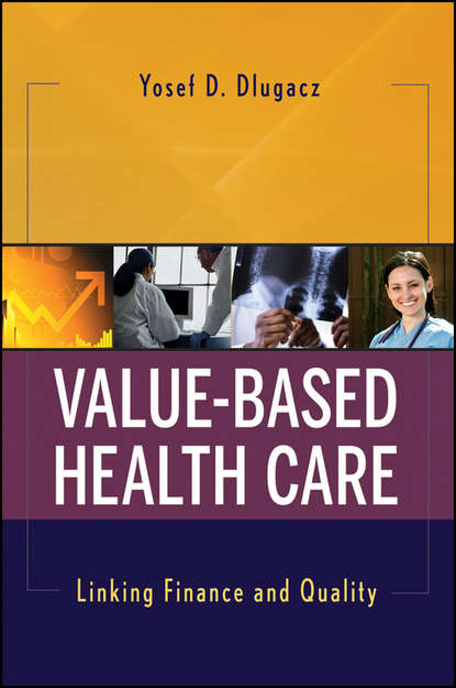 Yosef Dlugacz D. Value Based Health Care. Linking Finance and Quality service quality in commercial health and fitness clubs