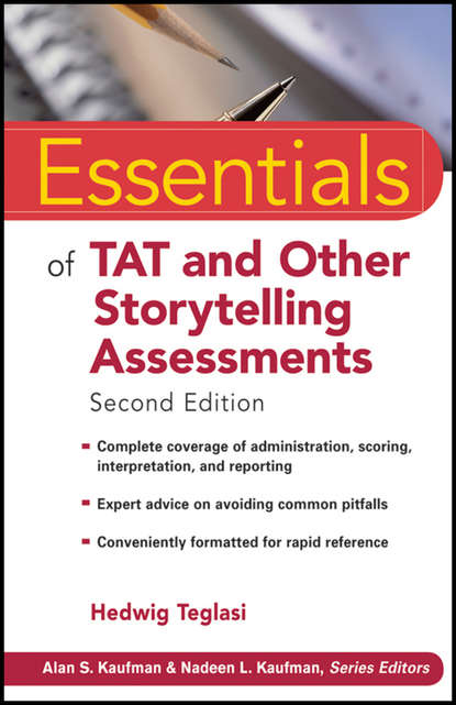 Hedwig Teglasi Essentials of TAT and Other Storytelling Assessments david kilpatrick a essentials of assessing preventing and overcoming reading difficulties